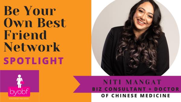 Niti Mangat BYOBF Spotlight
